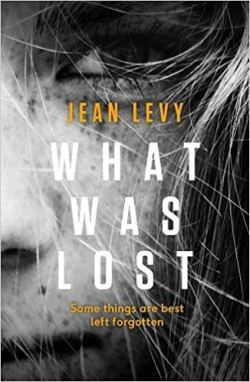 What Was Lost by Jean Levy