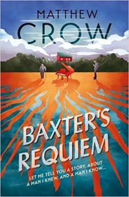 Baxter's Requiem - Matthew Crow