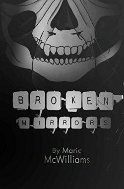 Broken Mirrors - Marie WcWilliams