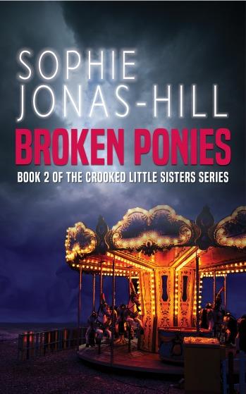 Broken Ponies - Sophie Jonas-Hill
