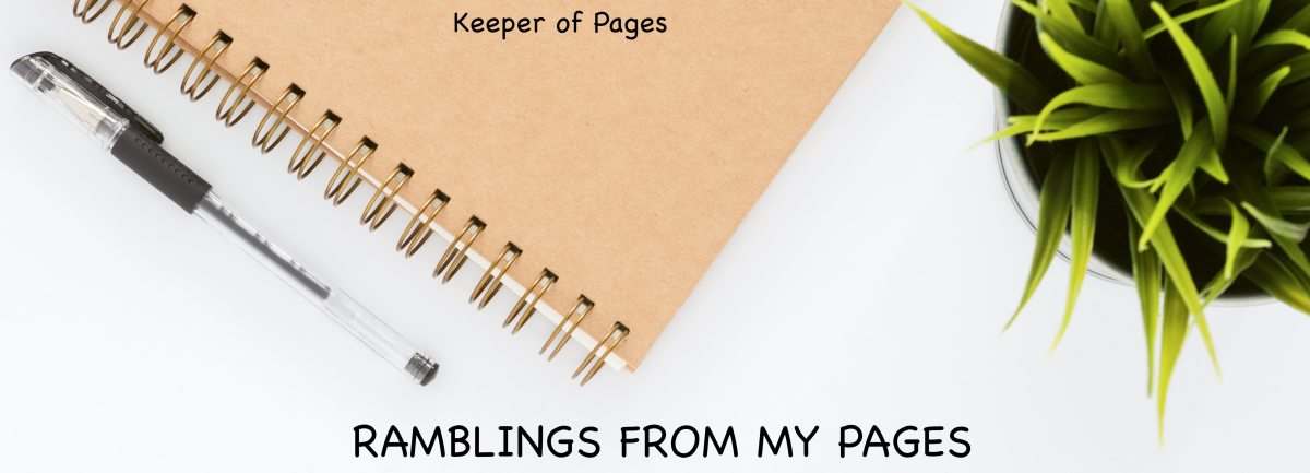 Ramblings from my pages… #9