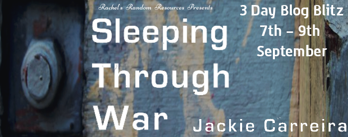 Blog Blitz | Book Review: Sleeping Through War by Jackie Carreira (@rararesources)