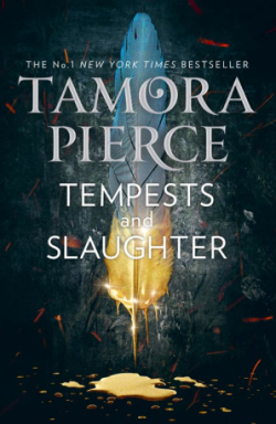 Tempests and Slaughter - Tamora Pierce