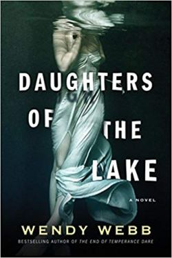 Daughters of the Lake - Wendy Webb