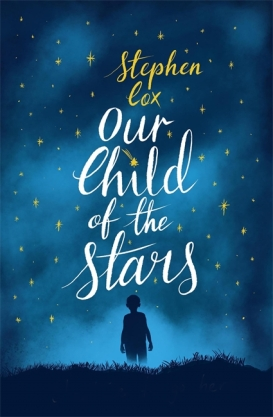 Our Child of the Stars - Stephen Cox