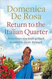 Return to the Italian Quarter - Domenica De Rosa