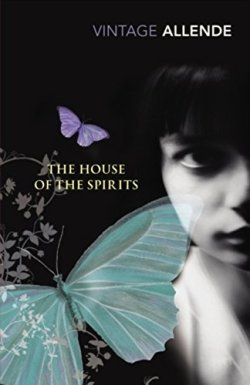The House of Spirits - Isabel Allende
