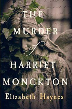 The Murder of Harriet Monckton - Elizabeth Haynes