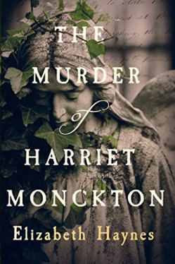 The Murder of Harriet Monckton - Elizabeth Haynes