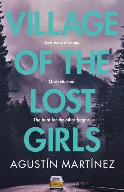 Village of the Lost Girls - Agustin Martinez