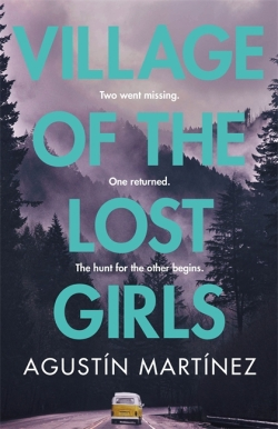 Village of the Lost Girls - Agustin Martinez
