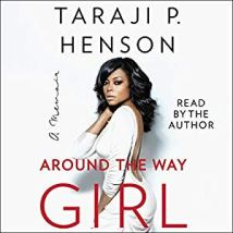 Around the Way Girl - Taraji P. Henson