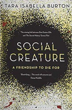 Social Creatures - Tara Isabella Burton