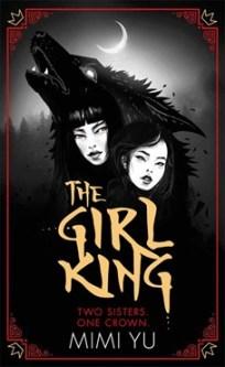 The Girl King - Mimi Yu