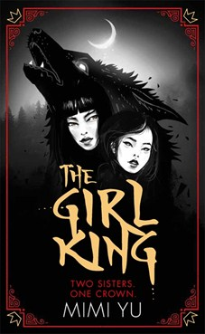 The Girl King - Mimi Yu