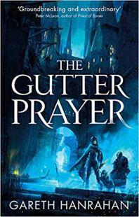 Gutter Prayer - Gareth Hanrahan