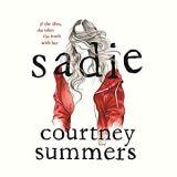 Sadie - Courtney Summers