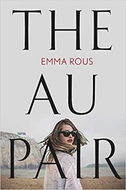 The Au Pair - Emma Rous