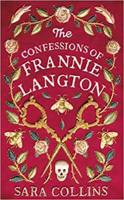 The Confessions of Frannie Langton - Sara Collins