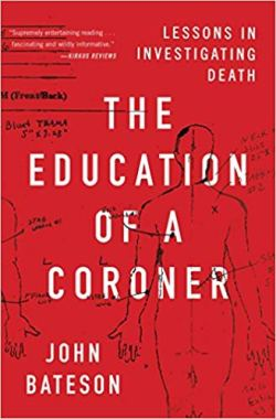 The Education of a Coroner - John Bateson