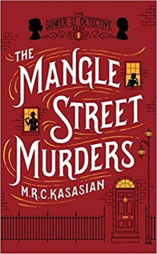 The Mangle Street Murders - MRC Kasasian