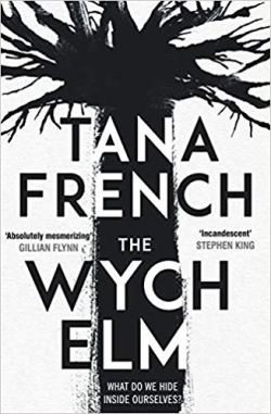 The Wych Elm - Tana French